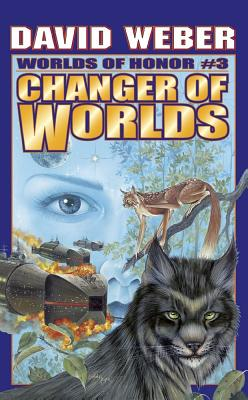 Changer of Worlds By Weber, David/ Flint, Eric